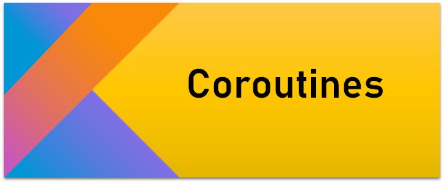 پیاده سازی Coroutines در Android و Kotlin  (مقدماتی و ساده)