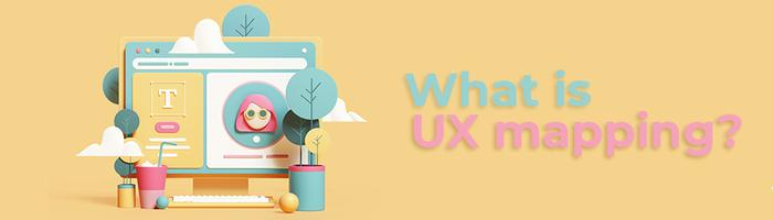 UX mappingچیه؟