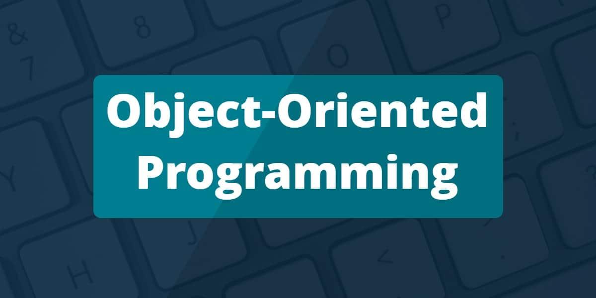 روز بیست و ششم از چالش ۱۰۰ روز کد زدن - Object Oriented Programming