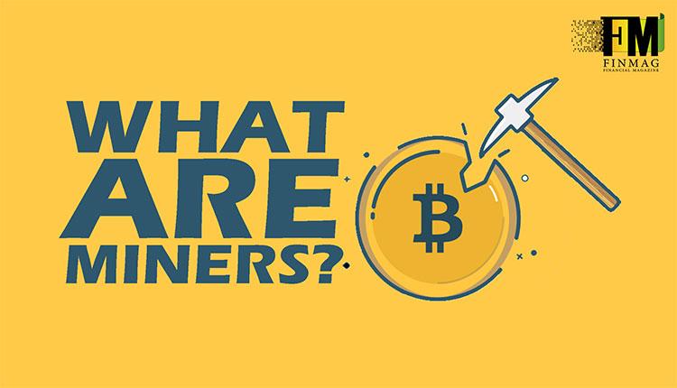 ماینرها چه کسانی هستند؟  استخراج رمز ارزها چگونه انجام میشود؟