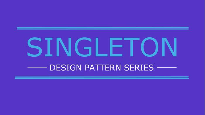 دیزاین پترن سینگلتون+ویدیو