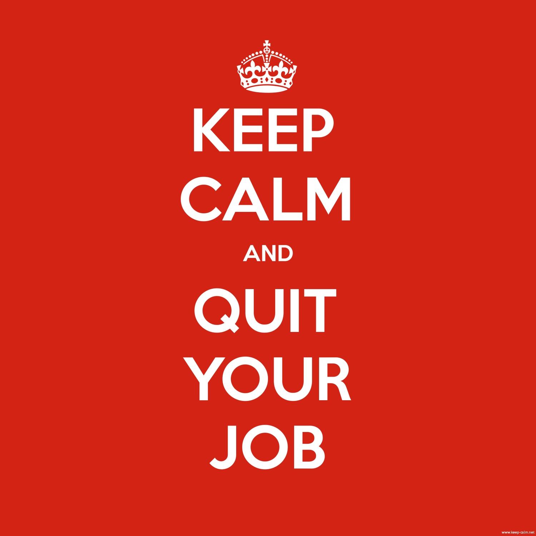 از ترک شغل نترسید