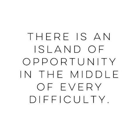 یه جزیره از فرصت ها وسط هر سختی . . .
