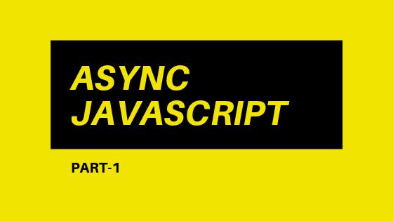 برنامهنویسی async در جاوااسکریپت (قسمت اول)