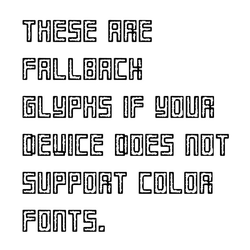 گلیفهای جایگزین که به طور خودکار در صورت پشتیبانی نشدن از فونتهای «چند رنگ» لود میشوند.
