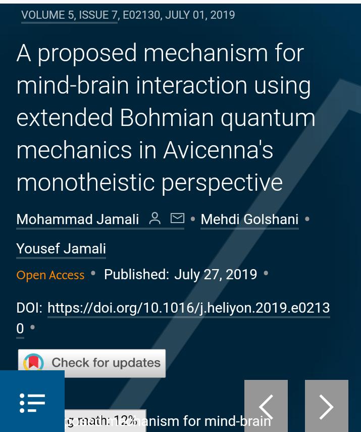 پیشنهاد نظر شما در مورد مقاله 2019 در مورد رهیافتی جدید از سوی جناب دکتر گلشنی و دانشجویان شان در زمینۀ ارتباط ذهن و مغز و آگاهی کوانتومی، در مجلۀ بسیار معتبر و میان رشته ای Heliyon