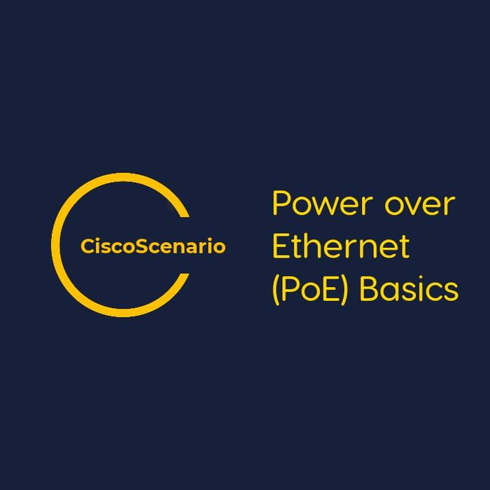 CCNA-Lab 13. Power over Ethernet (PoE) Basics