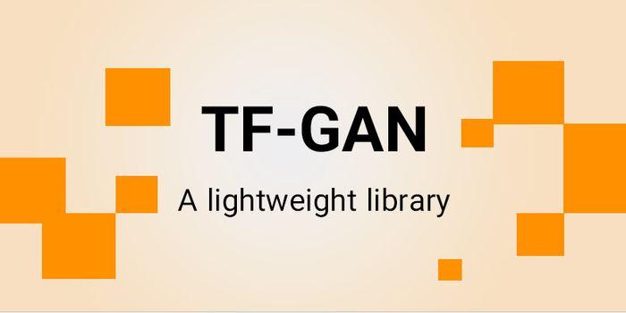 معرفی کتابخانه های نرم افزاری سبک TF-GAN