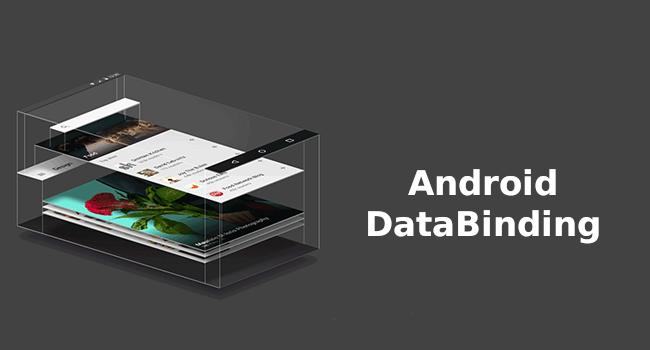 برنامه نویسی اندروید (آموزش دیتا بایندینگ DataBinding)