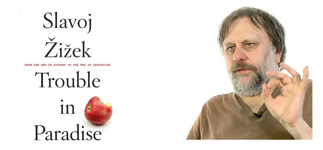 اسلاوی ژیژک نویسنده کتاب دشواری در بهشت