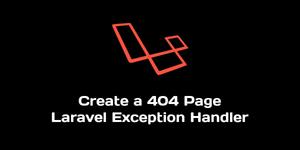مدیریت ساده خطای 404 با لاراول