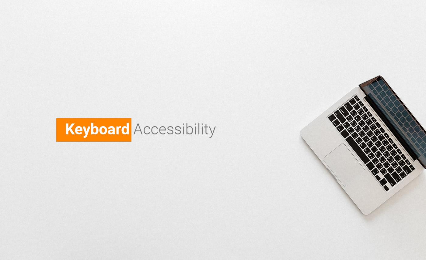 دسترس پذیری در وب - قسمت دوم ( ناوبری با کیبورد-پارت دوم)