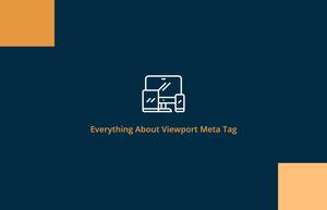 همه چیز در مورد متا تگ viewport