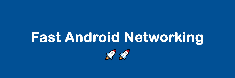 استفاده از Fast Android Networking