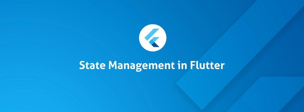 مدیریت state ها در Flutter چگونه است ؟