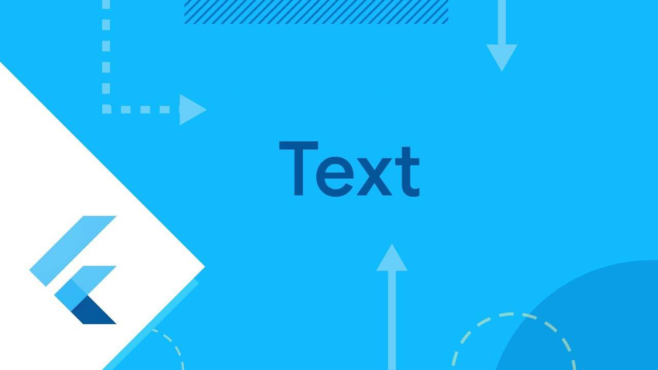 معرفی ویدجت Text در Flutter