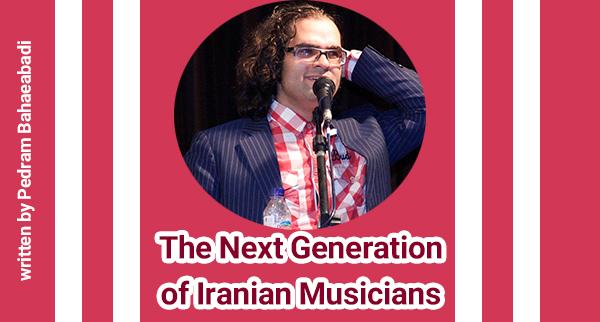 The Next Generation of Iranian Musicians