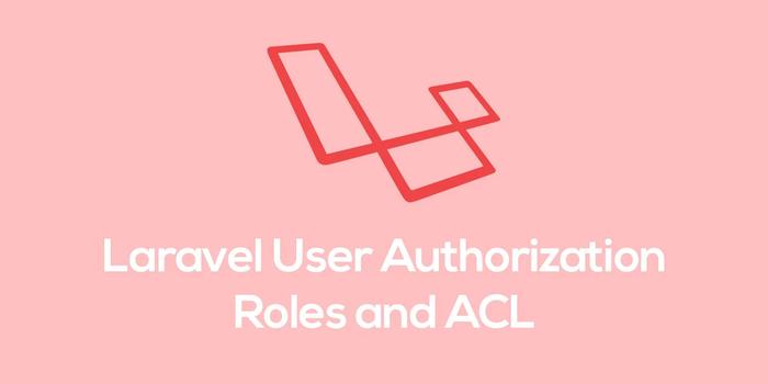 نقش ها و دسترسی ها در لاراول
