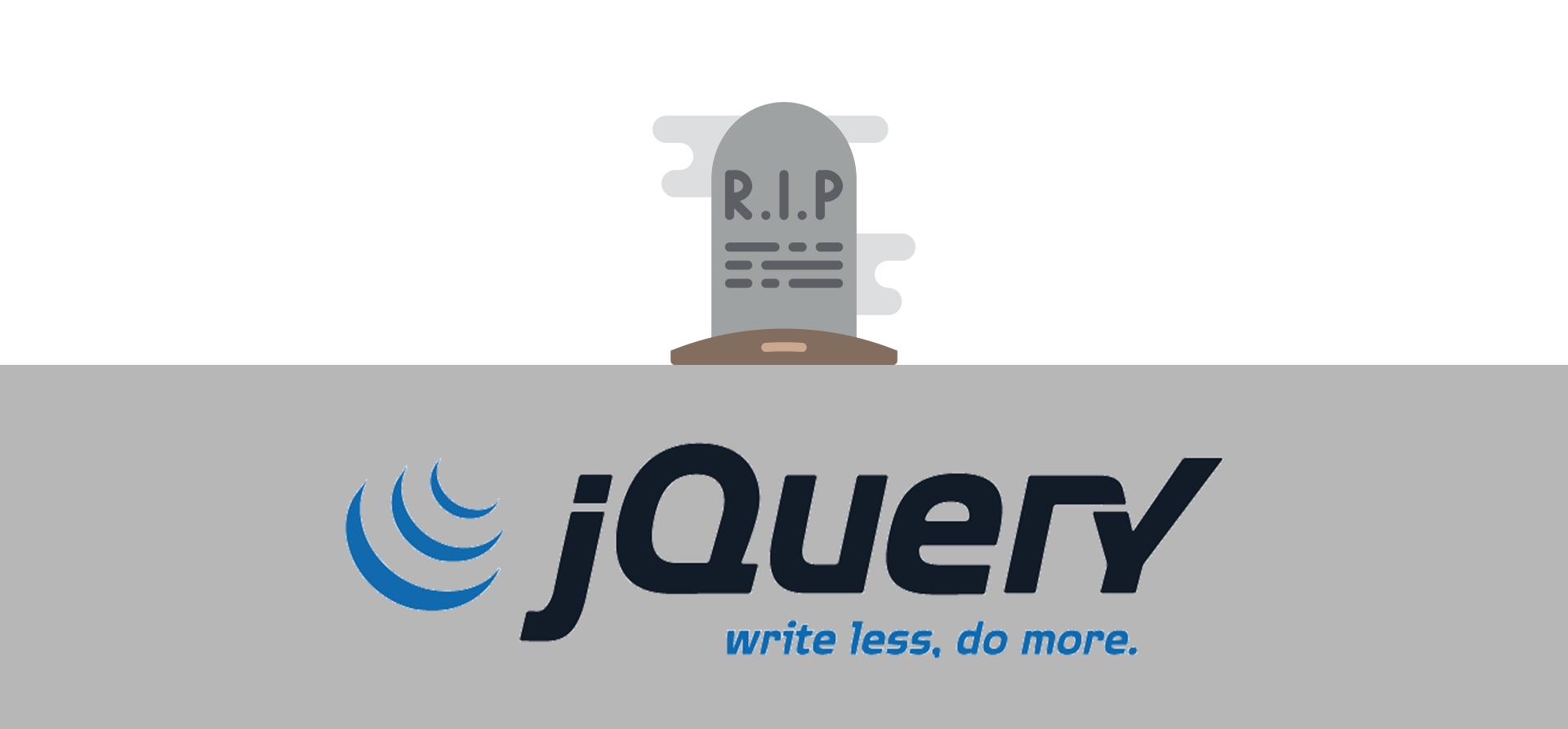 در سال ۲۰۱۹ آیا هنوز jQuery زنده است؟